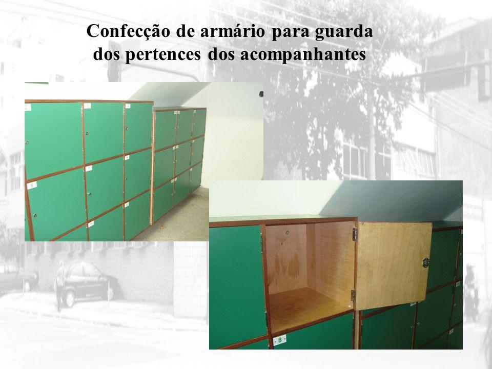 Confecção de armário para guarda dos pertences dos acompanhantes