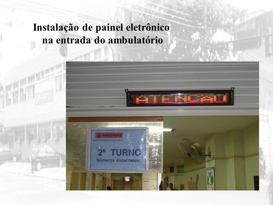 Instalação de painel eletrônico na entrada do ambulatório