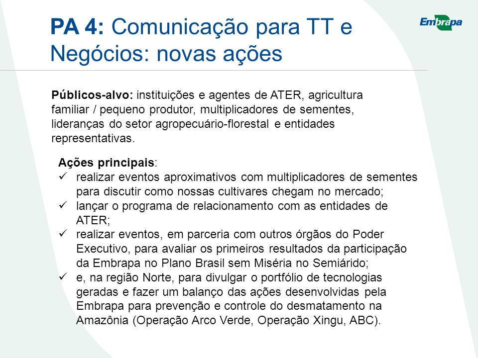 PA 4: Comunicação para TT e Negócios: novas ações