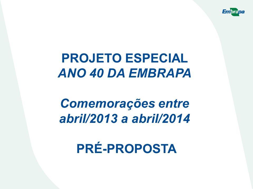Comemorações entre abril/2013 a abril/2014