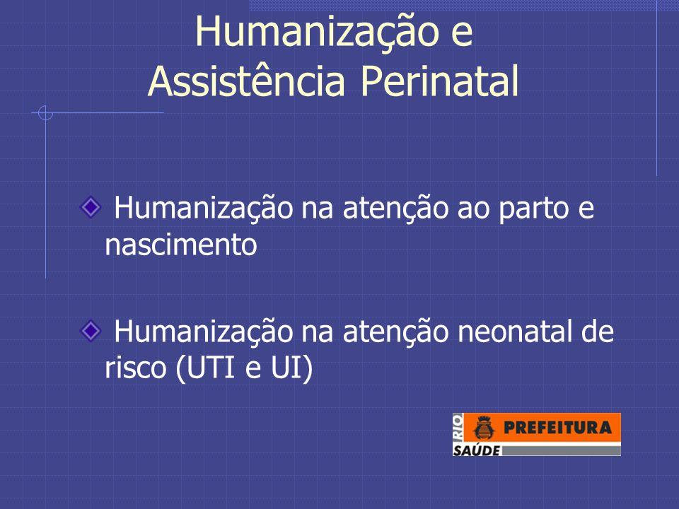 Humanização e Assistência Perinatal
