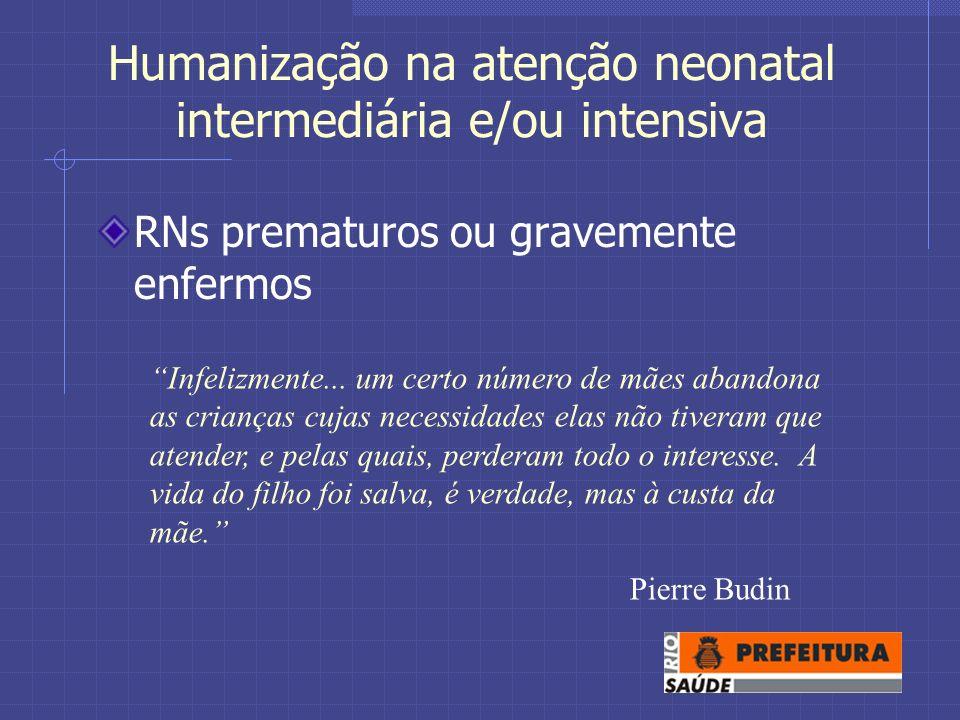 Humanização na atenção neonatal intermediária e/ou intensiva