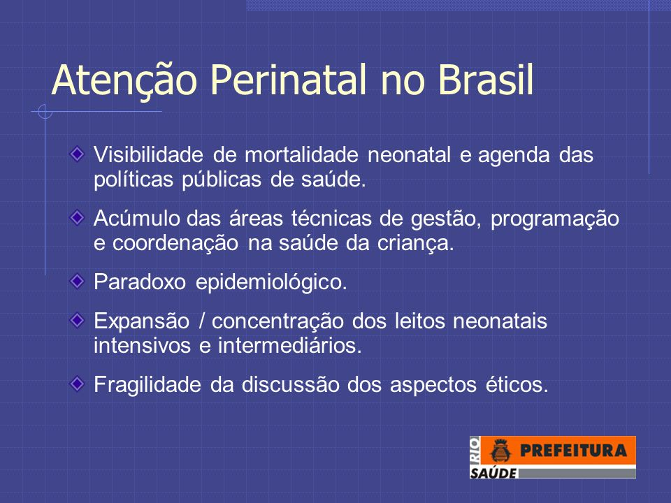 Atenção Perinatal no Brasil