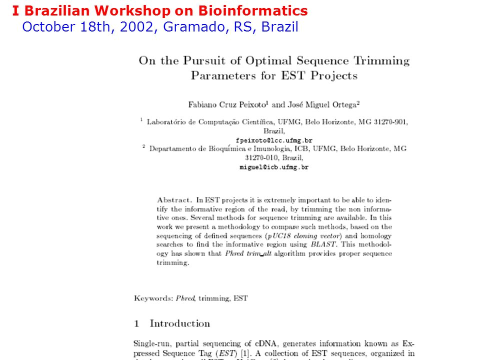 I Brazilian Workshop on Bioinformatics October 18th, 2002, Gramado, RS, Brazil
