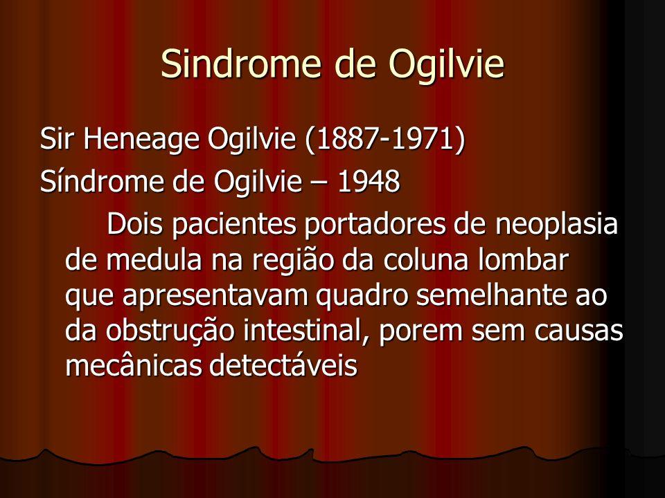 Sindrome de Ogilvie Sir Heneage Ogilvie (1887-1971)