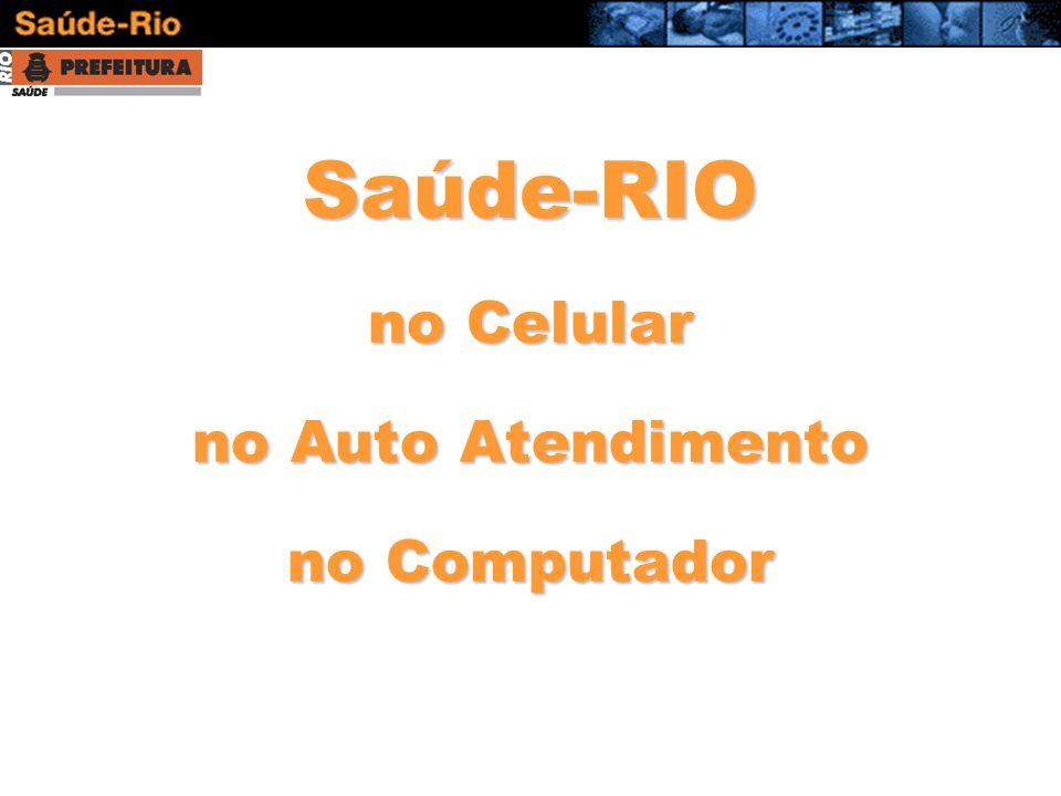 Saúde-RIO no Celular no Auto Atendimento no Computador