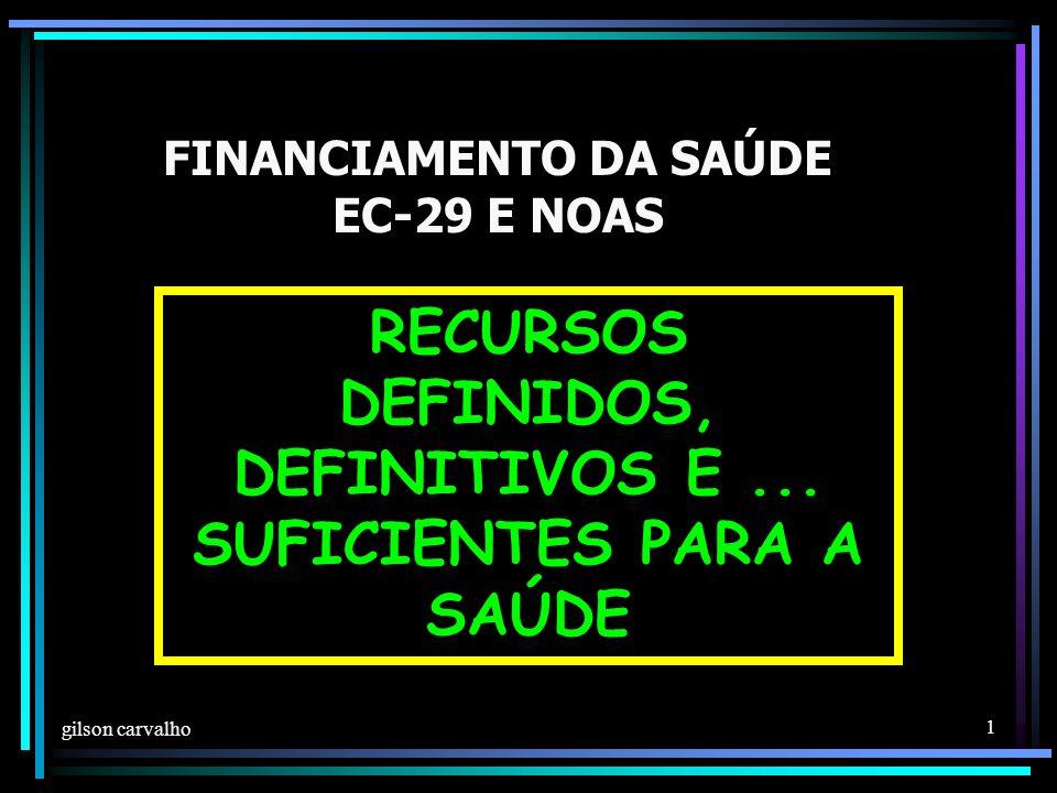 FINANCIAMENTO DA SAÚDE EC-29 E NOAS