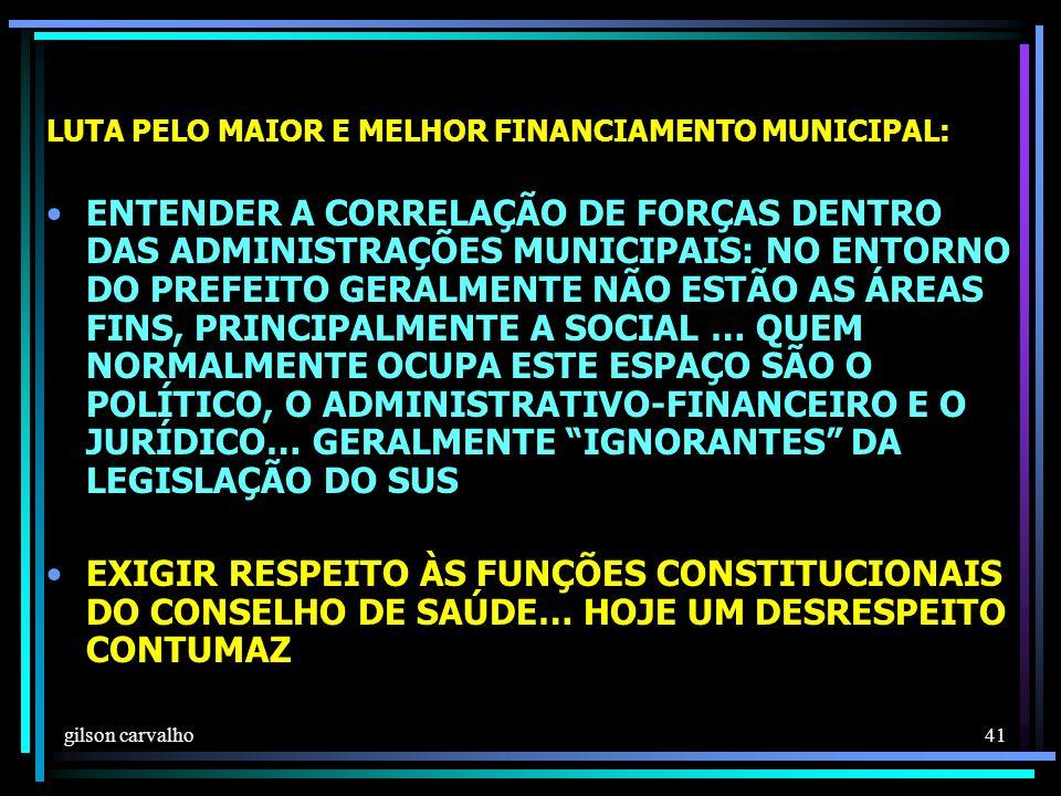 LUTA PELO MAIOR E MELHOR FINANCIAMENTO MUNICIPAL: