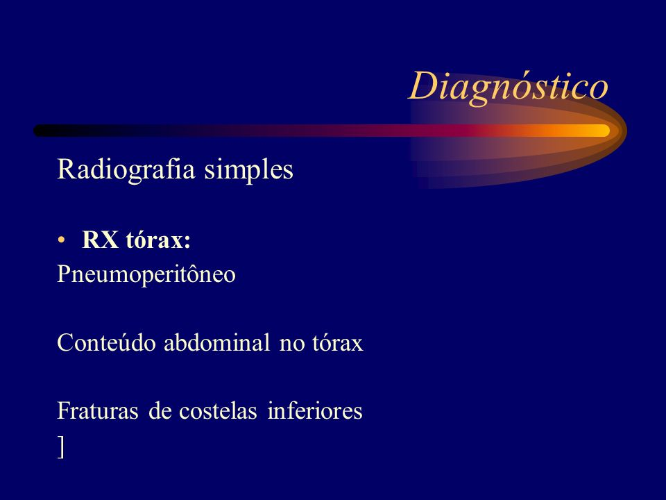 Diagnóstico Radiografia simples RX tórax: Pneumoperitôneo