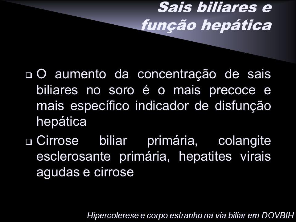 Sais biliares e função hepática