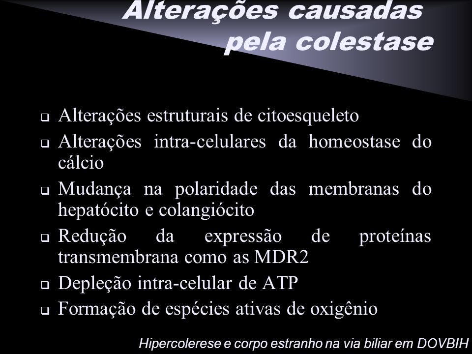 Alterações causadas pela colestase
