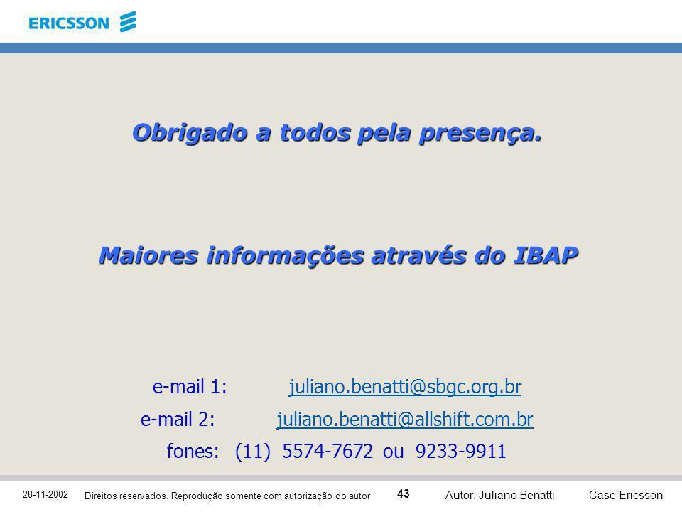 Maiores informações através do IBAP