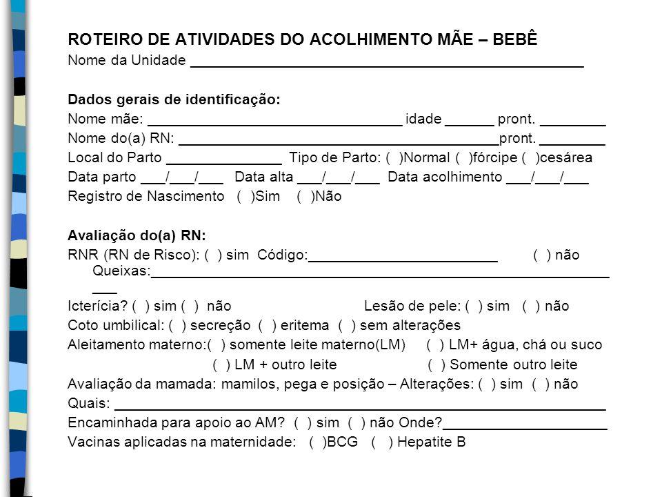 ROTEIRO DE ATIVIDADES DO ACOLHIMENTO MÃE – BEBÊ