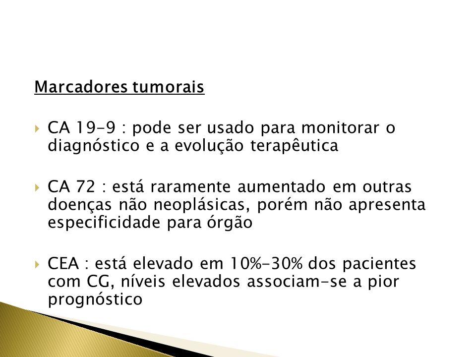 Marcadores tumorais CA 19-9 : pode ser usado para monitorar o diagnóstico e a evolução terapêutica.