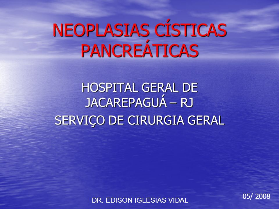 NEOPLASIAS CÍSTICAS PANCREÁTICAS