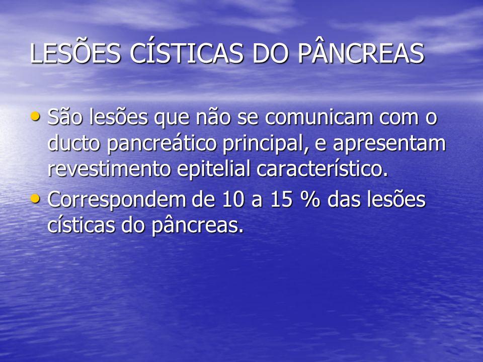 LESÕES CÍSTICAS DO PÂNCREAS