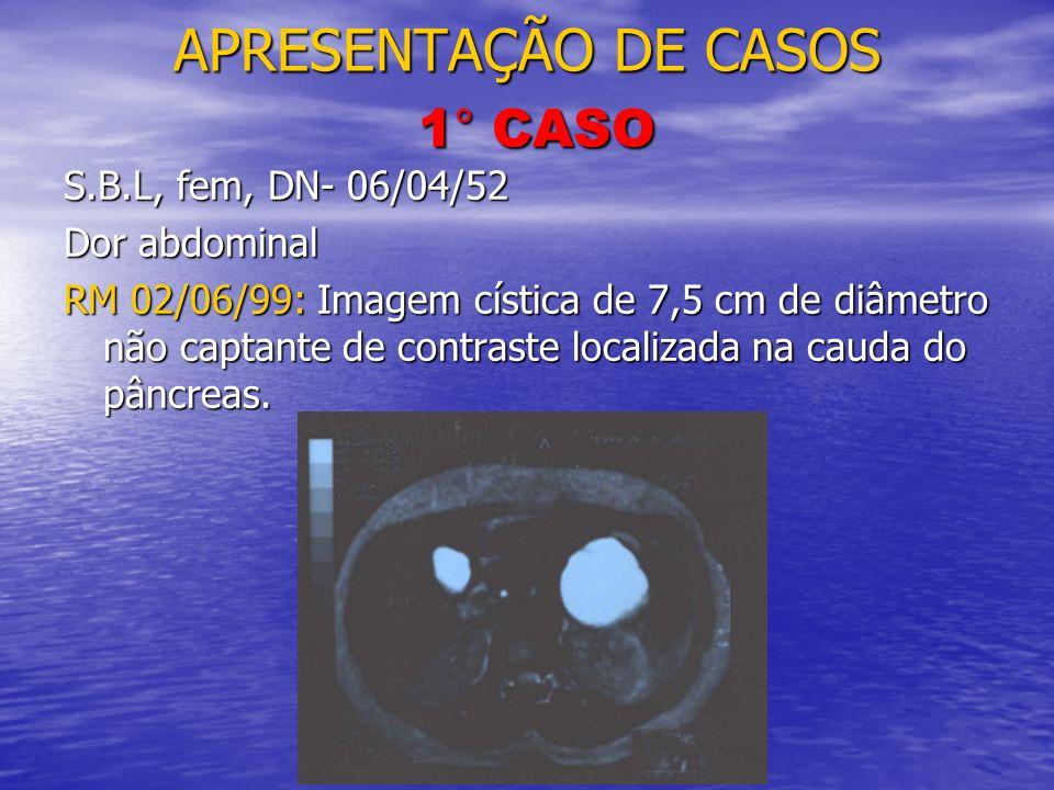 APRESENTAÇÃO DE CASOS 1° CASO