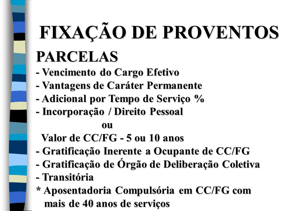FIXAÇÃO DE PROVENTOS PARCELAS - Vencimento do Cargo Efetivo