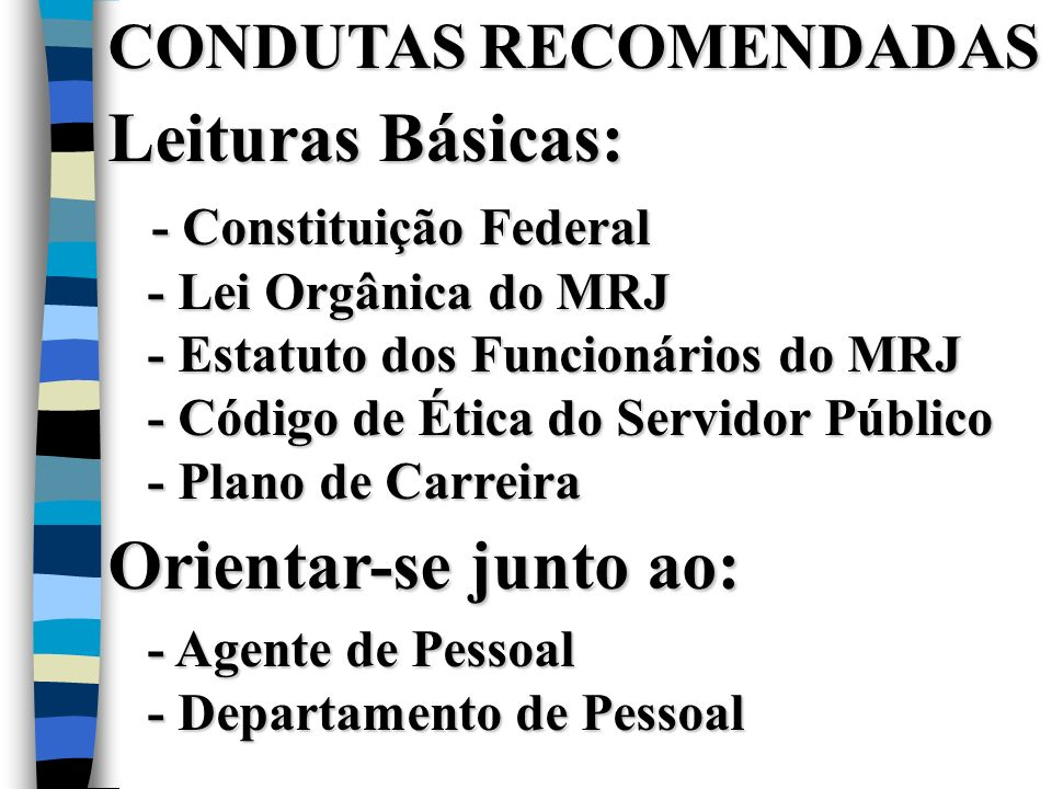 Leituras Básicas: Orientar-se junto ao: CONDUTAS RECOMENDADAS