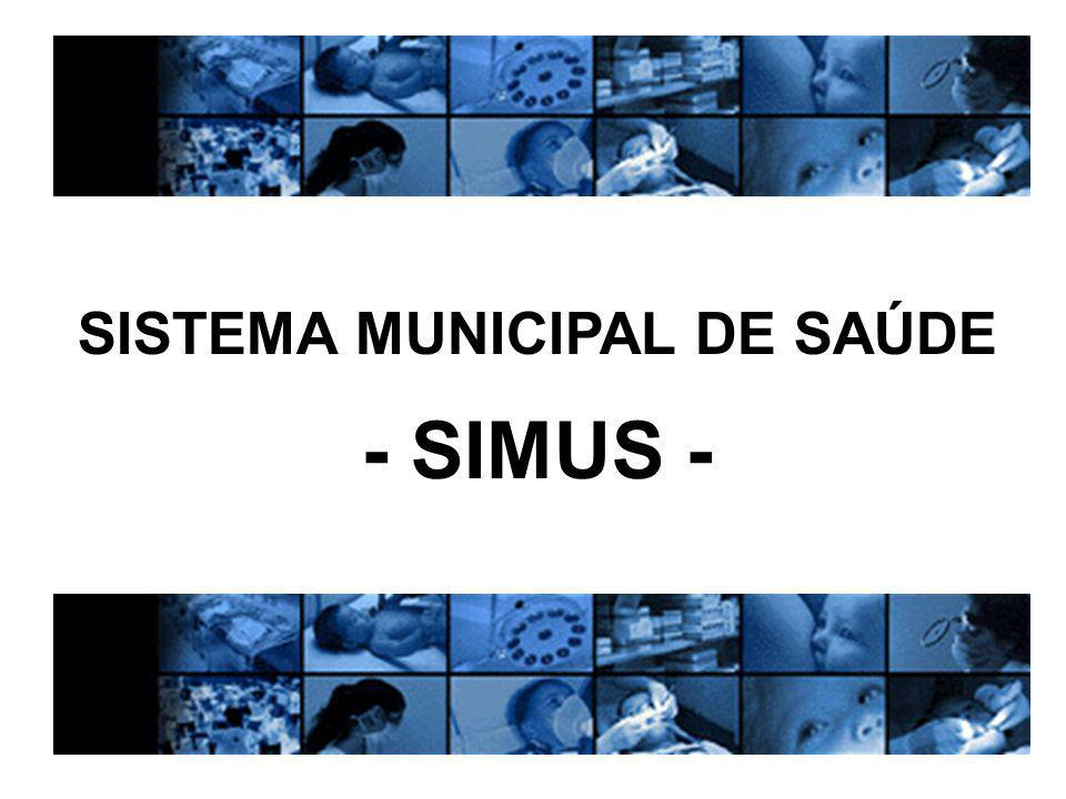 SISTEMA MUNICIPAL DE SAÚDE