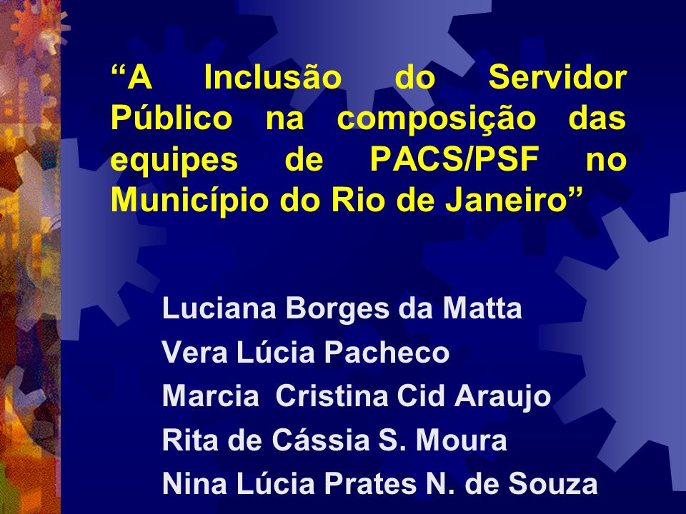 A Inclusão do Servidor Público na composição das equipes de PACS/PSF no Município do Rio de Janeiro