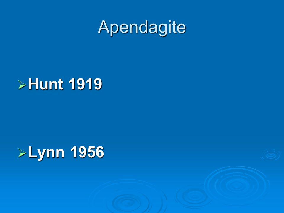 Apendagite Hunt 1919 Lynn 1956