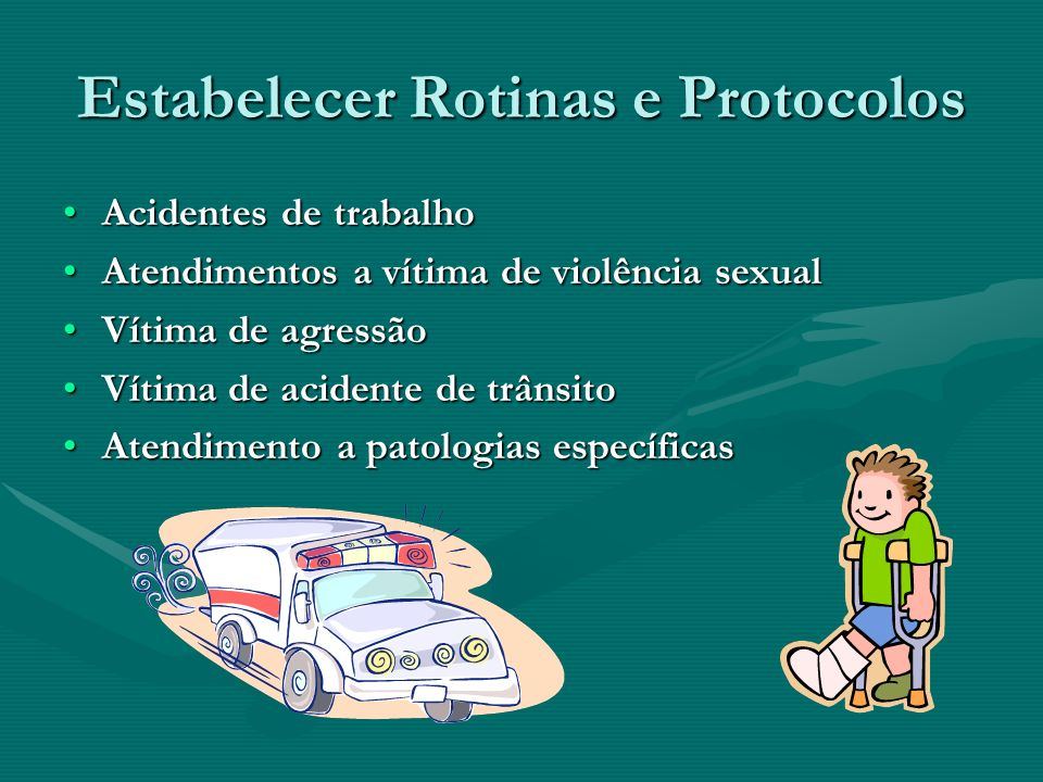 Estabelecer Rotinas e Protocolos