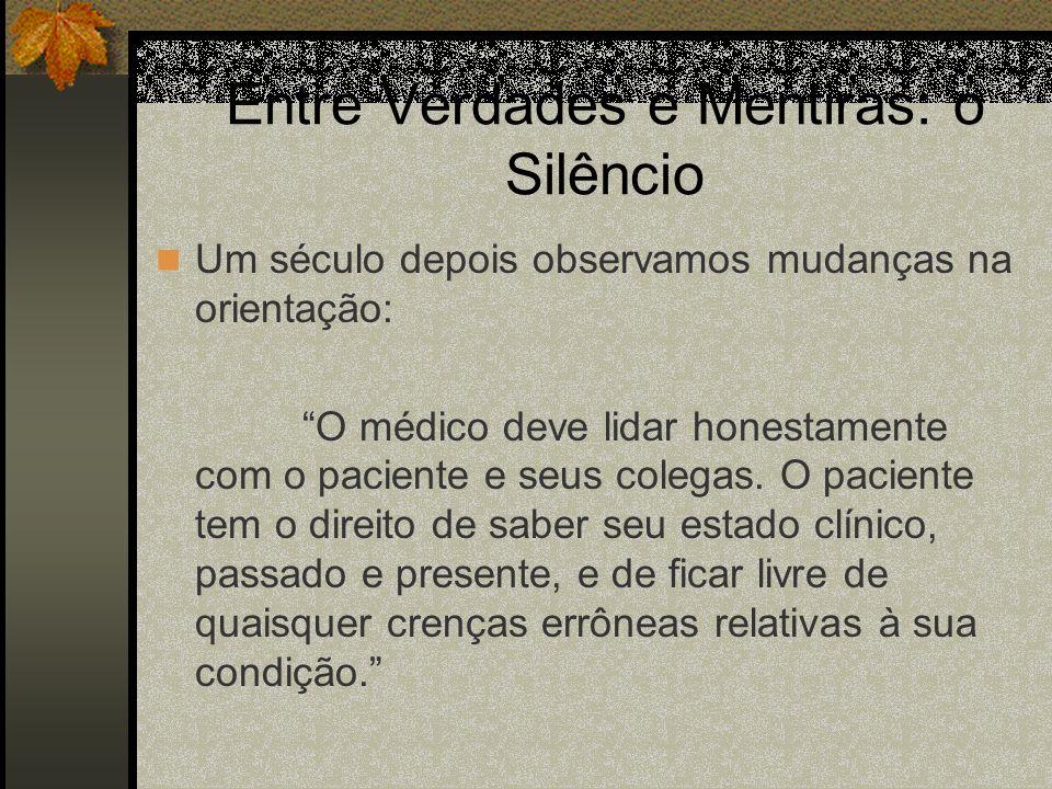 Entre Verdades e Mentiras: o Silêncio