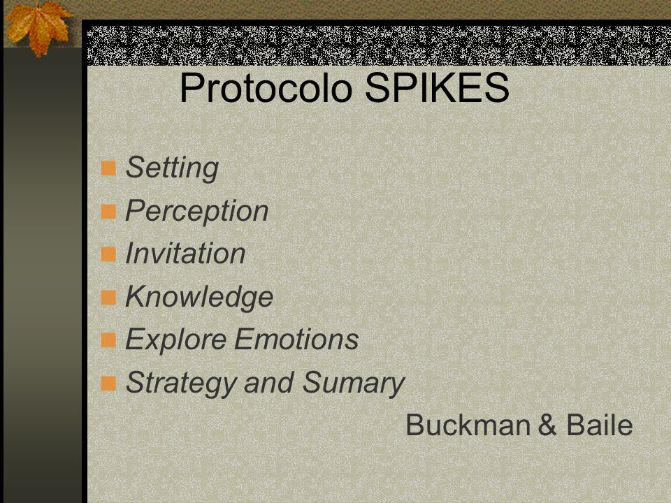 Protocolo SPIKES Setting Perception Invitation Knowledge