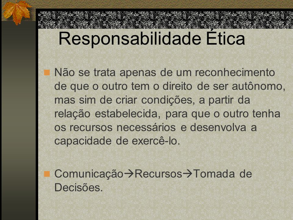 Responsabilidade Ética