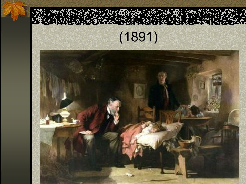 O Médico - Samuel Luke Fildes (1891)