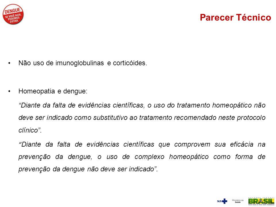Parecer Técnico Não uso de imunoglobulinas e corticóides.