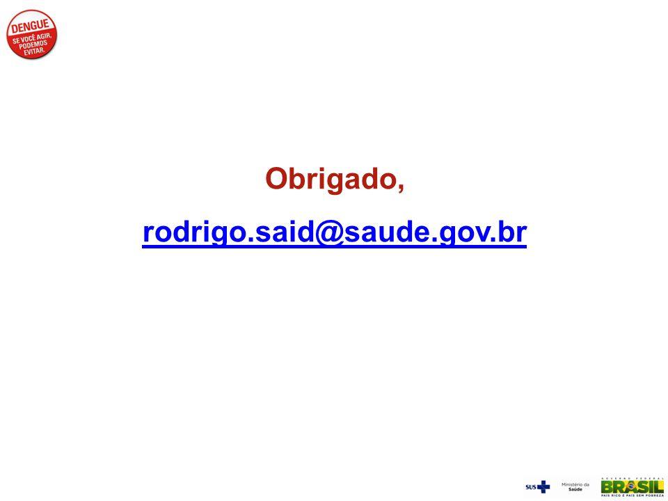 Obrigado, rodrigo.said@saude.gov.br
