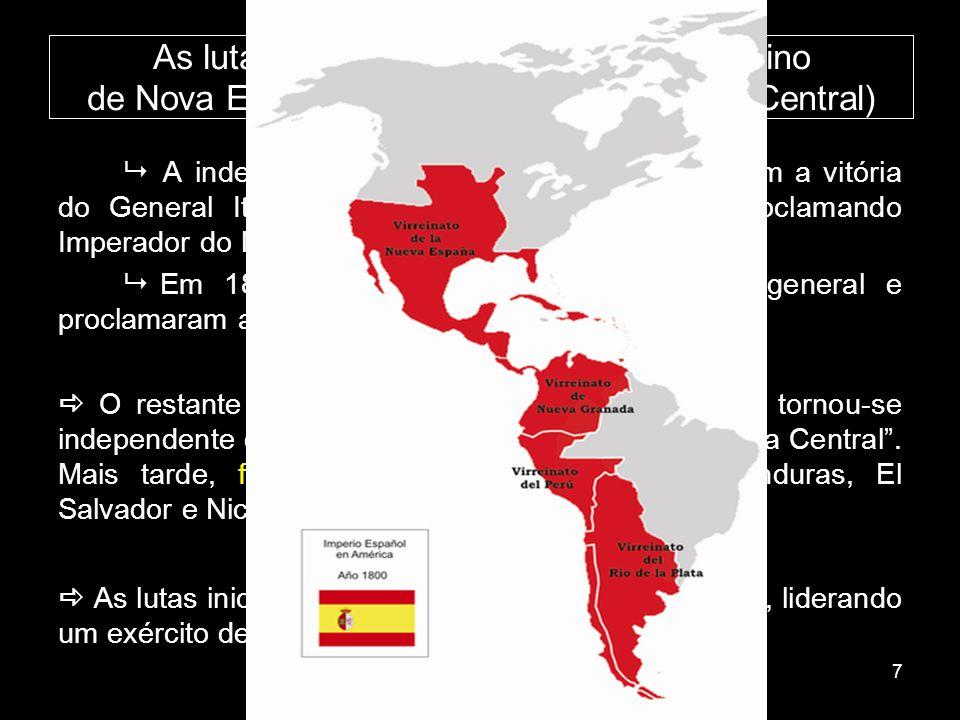 As lutas pela independência no Vice-Reino de Nova Espanha (atual México e América Central)