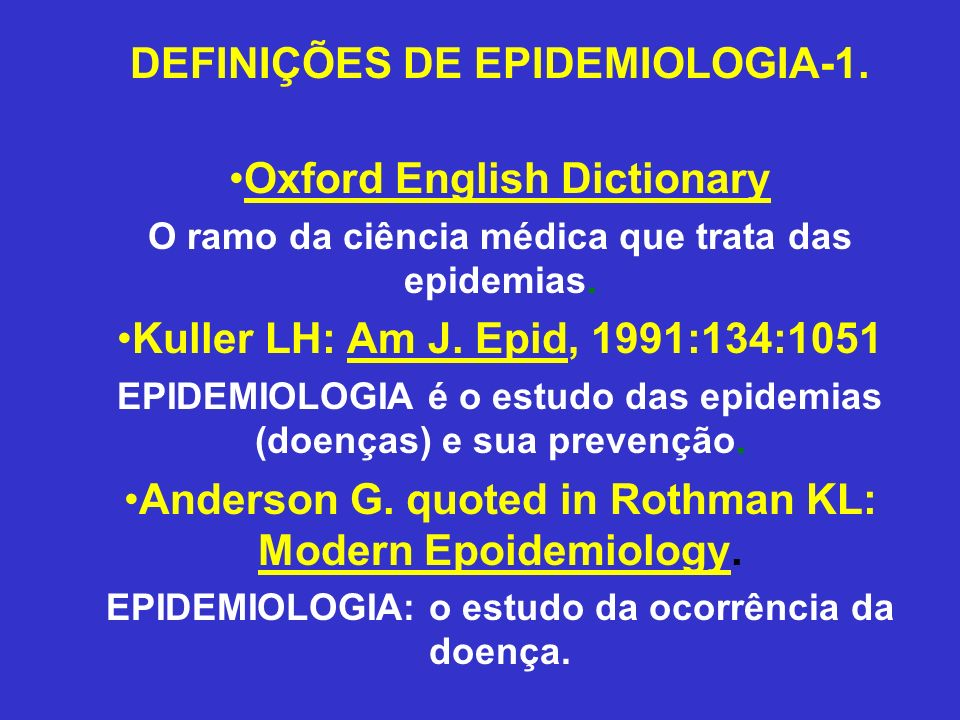 DEFINIÇÕES DE EPIDEMIOLOGIA-1. Oxford English Dictionary