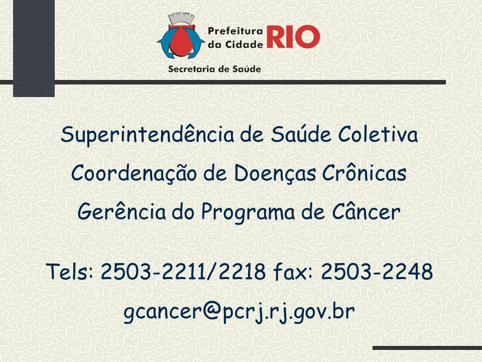 Superintendência de Saúde Coletiva Coordenação de Doenças Crônicas