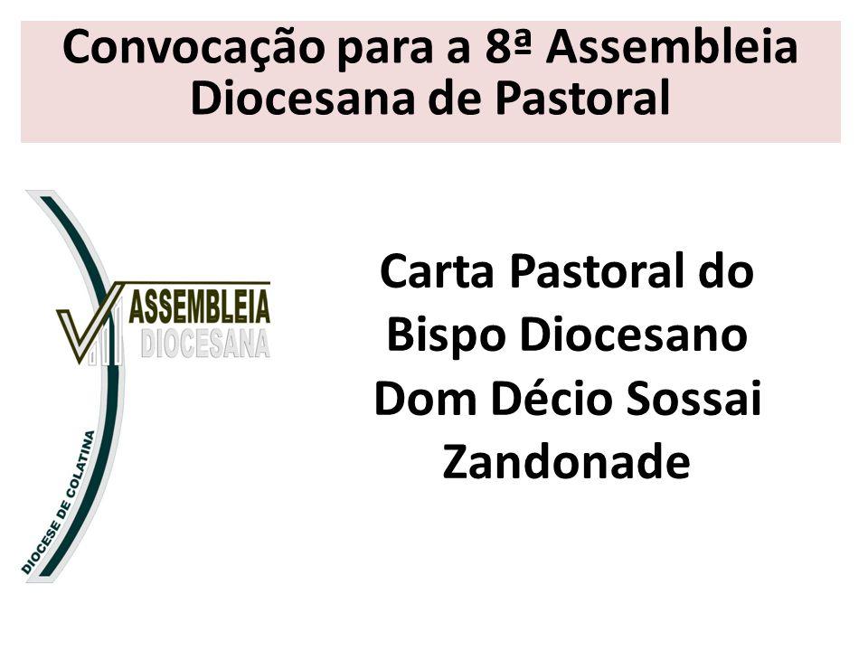 Carta Pastoral do Bispo Diocesano Dom Décio Sossai Zandonade