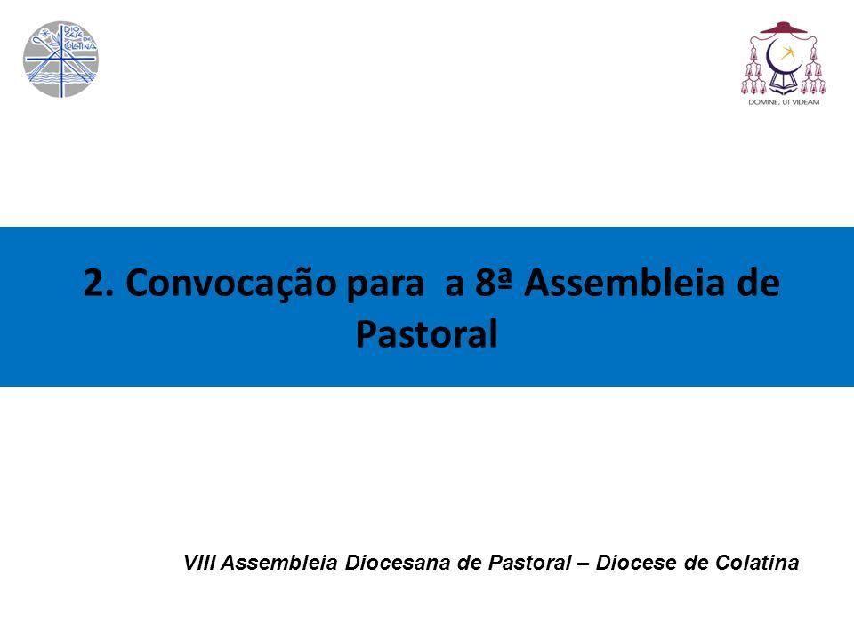 2. Convocação para a 8ª Assembleia de Pastoral