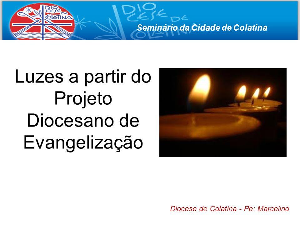 Luzes a partir do Projeto Diocesano de Evangelização