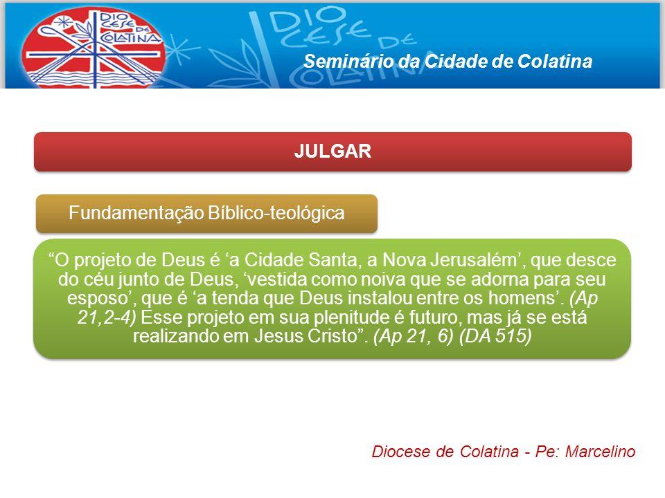 Seminário da Cidade de Colatina JULGAR Fundamentação Bíblico-teológica