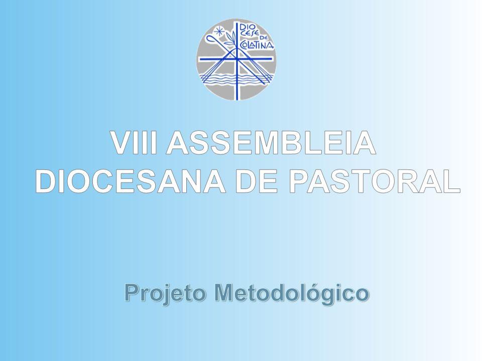 VIII ASSEMBLEIA DIOCESANA DE PASTORAL