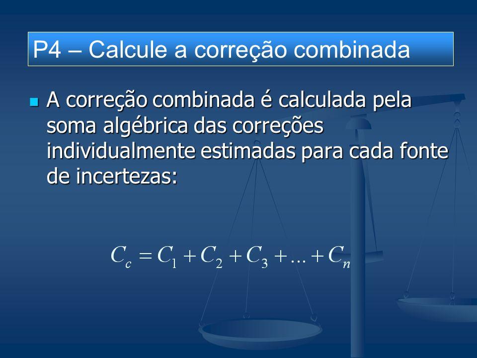 P4 – Calcule a correção combinada