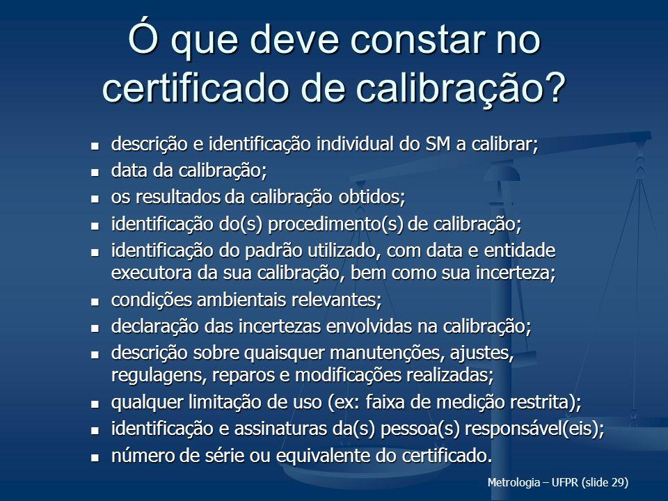 Ó que deve constar no certificado de calibração