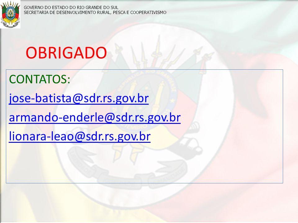 OBRIGADO CONTATOS: jose-batista@sdr.rs.gov.br