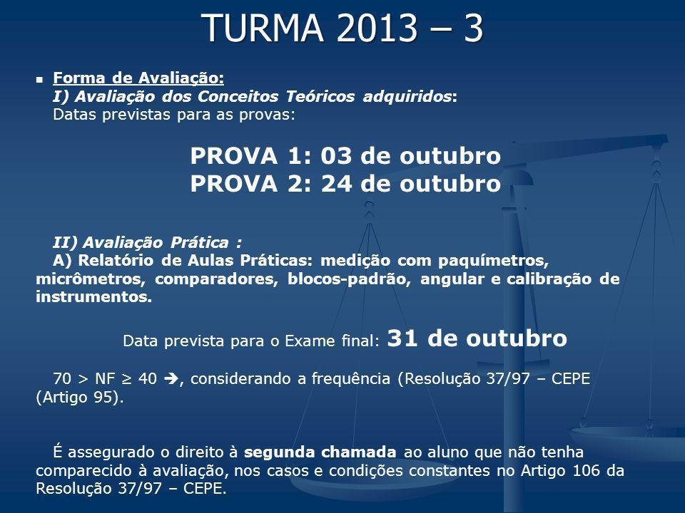 Data prevista para o Exame final: 31 de outubro