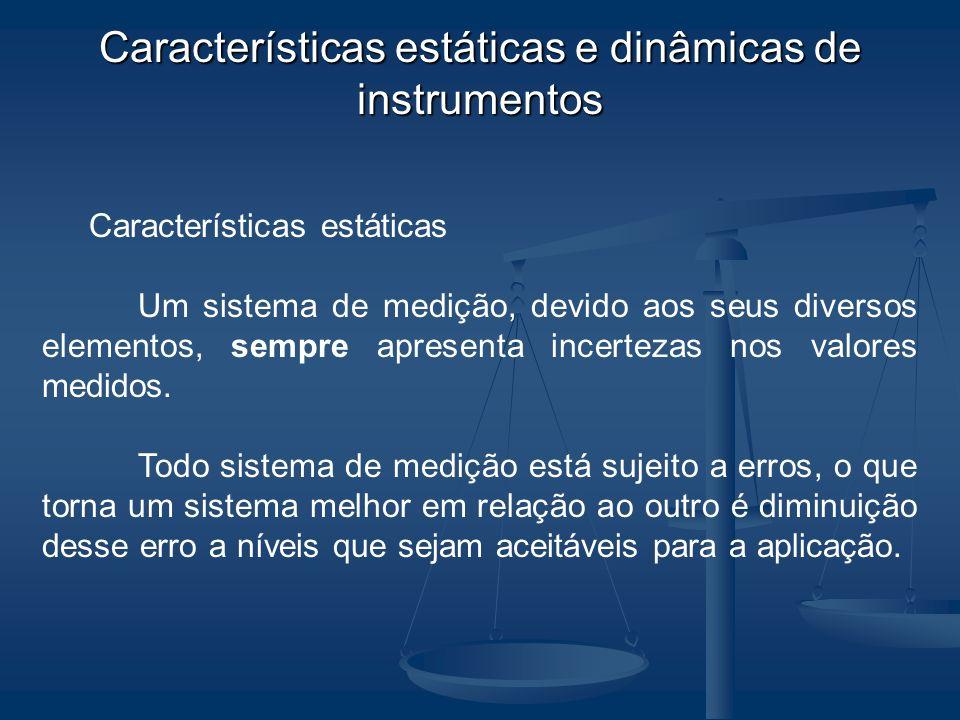 Características estáticas e dinâmicas de instrumentos