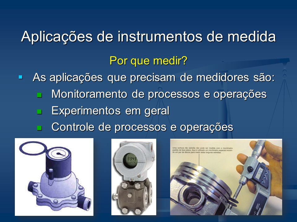Aplicações de instrumentos de medida