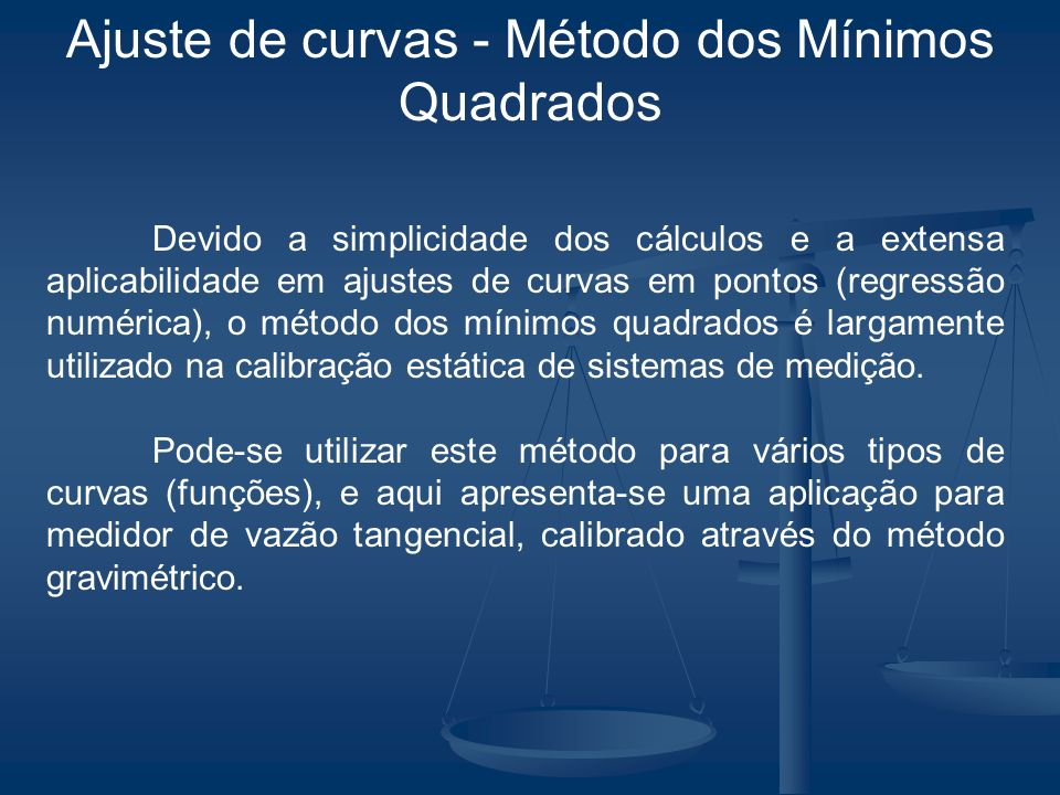 Ajuste de curvas - Método dos Mínimos Quadrados