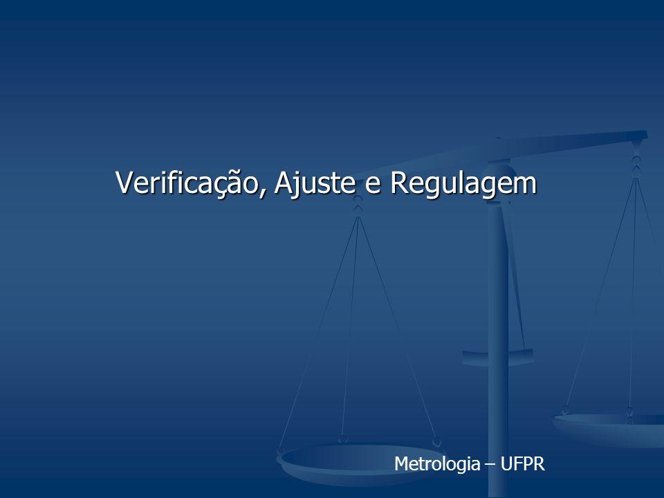 Verificação, Ajuste e Regulagem