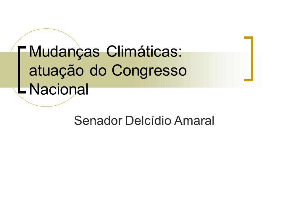 Mudanças Climáticas: atuação do Congresso Nacional